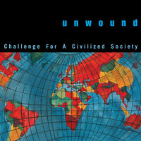 Unwound - Challenge For A Civilized Society (Global Splatter Vinyl)