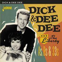 Dick & Dee Dee - Liberty As, Bs & 33s
