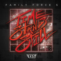 Family Force 5 - Time Stands Still (Mod)