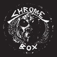 Chrome - Chrome Box (Box)