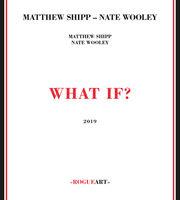 Matthew Shipp - What If?