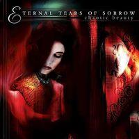 Eternal Tears Of Sorrow - Chaotic Beauty
