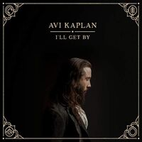 Avi Kaplan - I'll Get By EP [Vinyl]