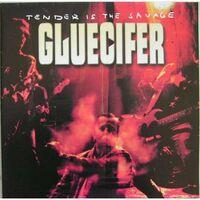Gluecifer - Tender Is The Savage (European Version)