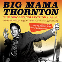 Big Thornton Mama - Singles Collection 1951-61