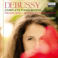 Debussy / Ammara - Complete Piano Works 2