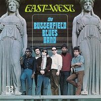 Butterfield Blues Band - East-West (Blk) (Rmst)