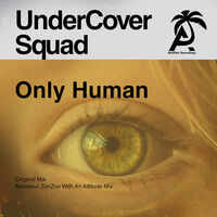 UnderCover Squad - Only Human (Mod)