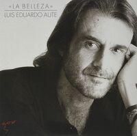 Luis Aute Eduardo - La Belleza