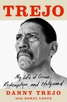 To Be Confirmed Atria - Trejo: My Life of Crime, Redemption, and Hollywood