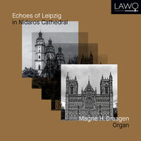 Magne H. Draagen - Echoes of Leipzig