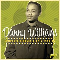 Danny Williams - Complete Singles & EPs 1959-1962