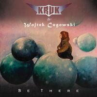 Kruk & Wojtek Cugowski - Be There