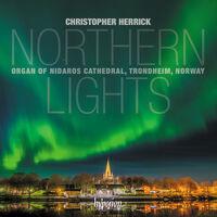 CHRISTOPHER HERRICK - Northern Lights - Nidaros Cathedral Trondheim