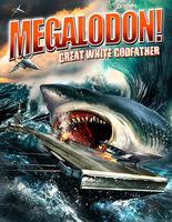Megalodon: Great White Godfather - Megalodon: Great White Godfather
