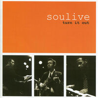 Soulive - Turn It Out (Ita)
