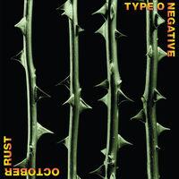 Type O Negative - October Rust (Blk) [Colored Vinyl] (Gate) (Grn) (Aniv)