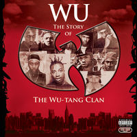 Wu-Tang Clan - Wu: Story of Wu-Tang