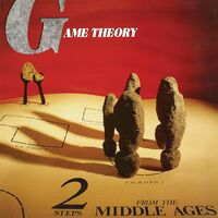 Game Theory - 2 Steps From The Middle Ages [Translucent Orange LP]