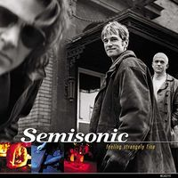 Semisonic - Feeling Strangely Fine: 20th Anniversary Edition