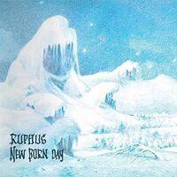 Ruphus - New Born Day [Reissue] (Uk)