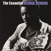 George Benson - Essential George Benson [Sony Gold Series]