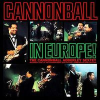 Cannonball Adderley - Cannonball In Europe (Uk)