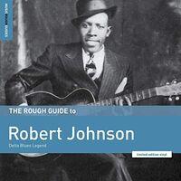 Robert Johnson - Rough Guide To Robert Johnson: Delta Blues Legend