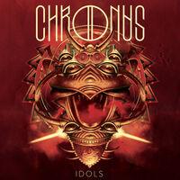 Chronus - Idols (Ltd)