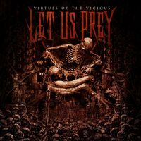 LET US PREY - Virtues Of The Vicious
