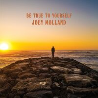 Joey Molland - Be True To Yourself