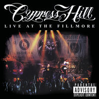 Cypress Hill - Live At The Fillmore (Hol)