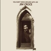 Jim Croce - You Don't Mess Around With Jim [LP]