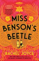 Joyce, Rachel - Miss Benson's Beetle: A Novel
