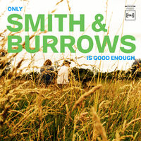 Smith & Burrows - Only Smith & Burrows Is Good Enough [LP]