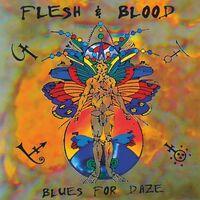 Flesh & Blood - Blues For Daze