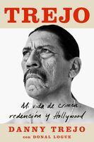 To Be Confirmed Atria - Trejo: Mi vida de crimen, redención y Hollywood (Spanish edition)