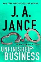 Jance, J a - Unfinished Business: An Ali Reynolds Mystery