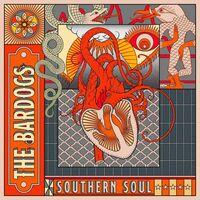 Bardogs - Southern Soul (Uk)