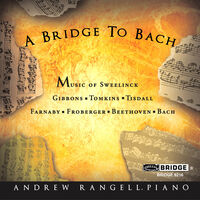 ANDREW RANGELL - Bridge to Bach