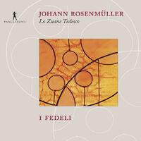 Rosenmuller / I Fedeli - Lo Zuane Tedesco - Geistliche