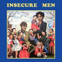 Insecure Men - Insecure Men [LP]