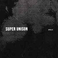 Super Unison - Stella [LP]