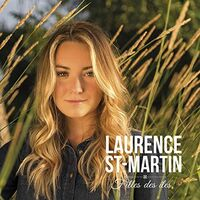St-Laurence Martin - Filles Des Iles