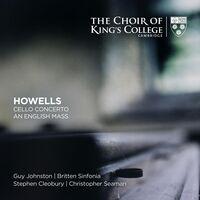 Choir Of Kings College Cambridge - Howells: Cello Concerto An English Mass