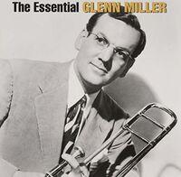 Glenn Miller - Essential Glenn Miller [Sony Gold Series]