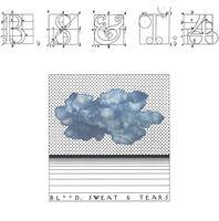 Blood Sweat & Tears - B, S & T; 4