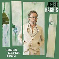 Jesse Harris - Songs Never Sung [Indie Exclusive]