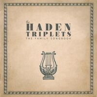 The Haden Triplets - The Family Songbook [LP]