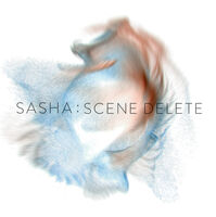 Sasha - Scene Delete: The Remixes [Limited Edition] [180 Gram] (Wht) [Indie Exclusive]